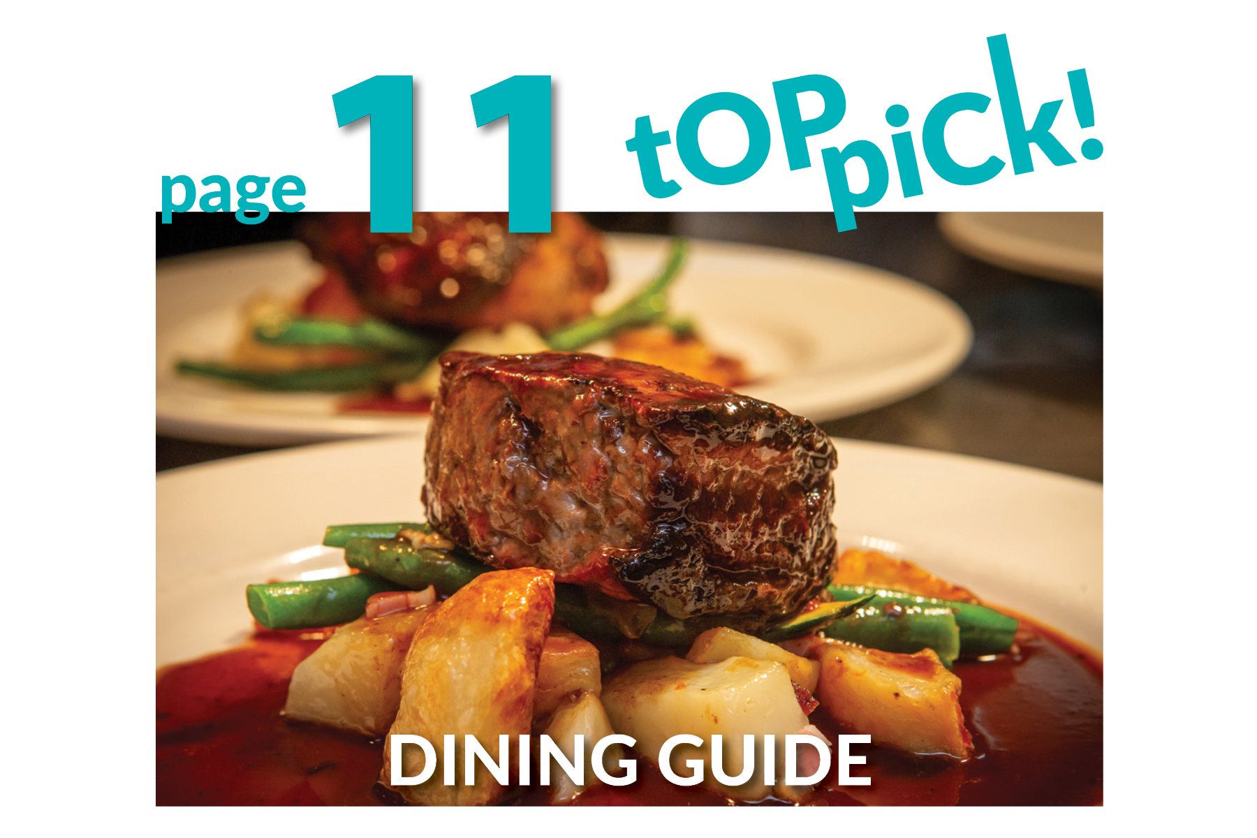 Editor's Top Pick Tablelands Dining Guide